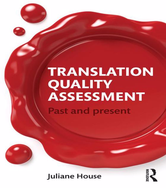 Picture of Translation Quality Assessment: Past and Present
