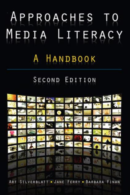 Picture of Approaches to Media Literacy: A Handbook: A Handbook