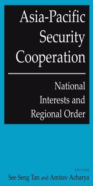 Picture of Asia-Pacific Security Cooperation: National Interests and Regional Order: National Interests and Regional Order