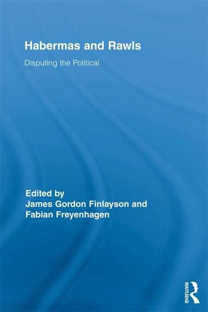 Picture of Habermas and Rawls: Disputing the Political