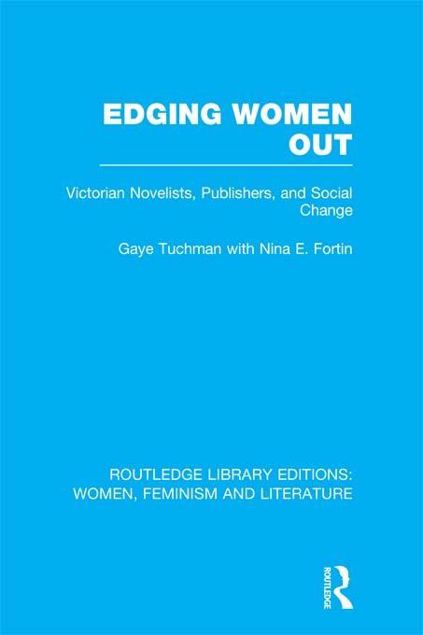 Picture of Edging Women Out: Victorian Novelists, Publishers and Social Change