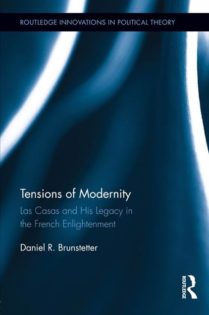Picture of Tensions of Modernity: Las Casas and His Legacy in the French Enlightenment