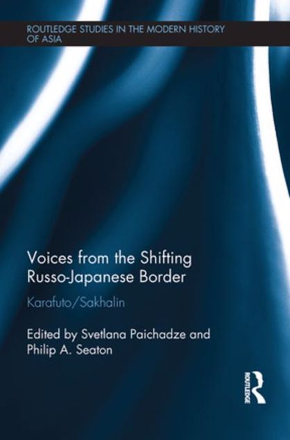 Picture of Voices from the Shifting Russo-Japanese Border: Karafuto / Sakhalin
