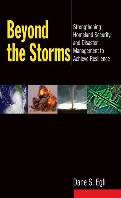 Picture of Beyond the Storms: Strengthening Homeland Security and Disaster Management: Strengthening Homeland Security and Disaster Management
