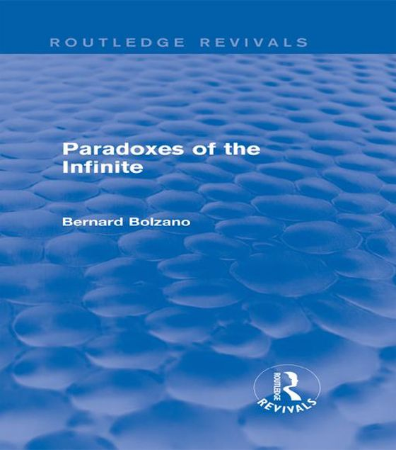 Picture of Paradoxes of the Infinite (Routledge Revivals)
