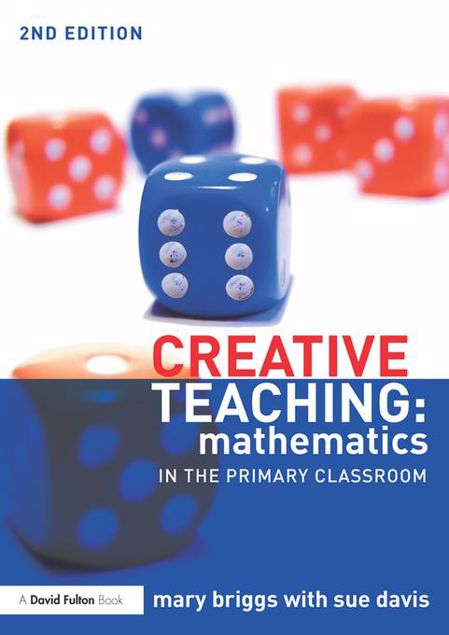 Picture of Creative Teaching: Mathematics in the Primary Classroom