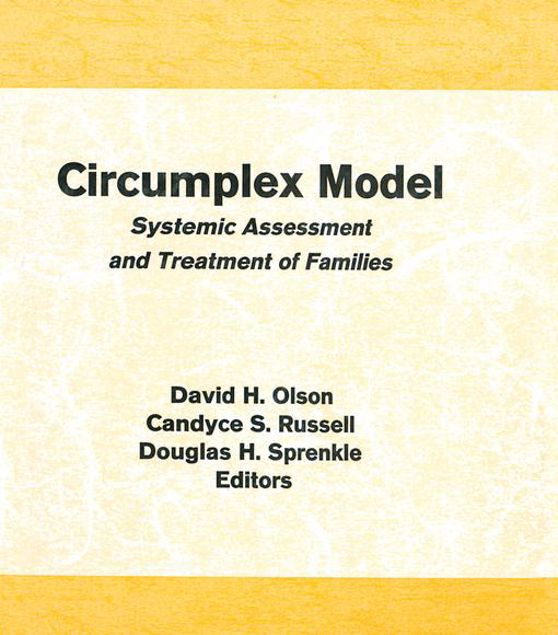 Picture of Circumplex Model: Systemic Assessment and Treatment of Families