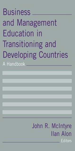 Picture of Business and Management Education in Transitioning and Developing Countries: A Handbook: A Handbook