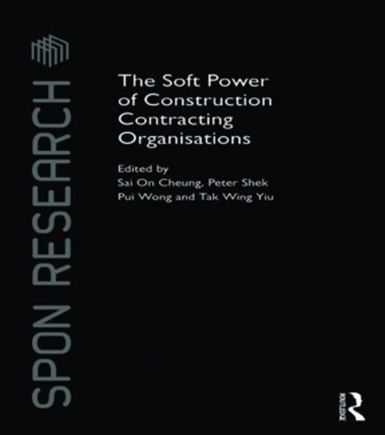 Picture of The Soft Power of Construction Contracting Organisations