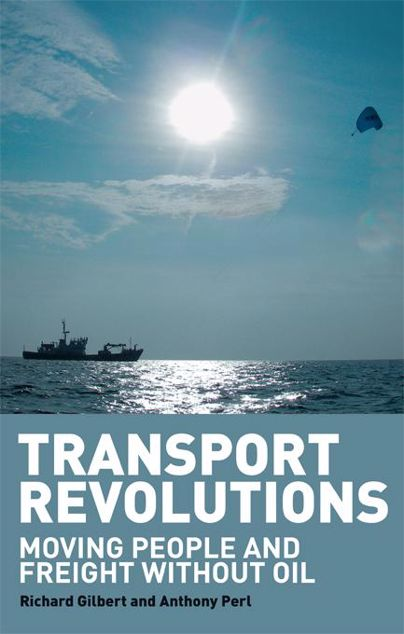 Picture of Transport Revolutions: Moving People and Freight Without Oil