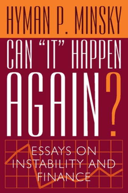 """Picture of Can """"It"""" Happen Again?: Essays on Instability and Finance"""