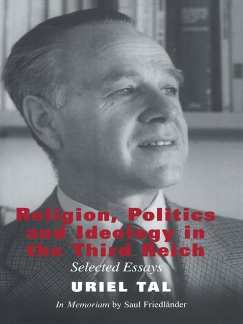 Picture of Religion, Politics and Ideology in the Third Reich: Selected Essays