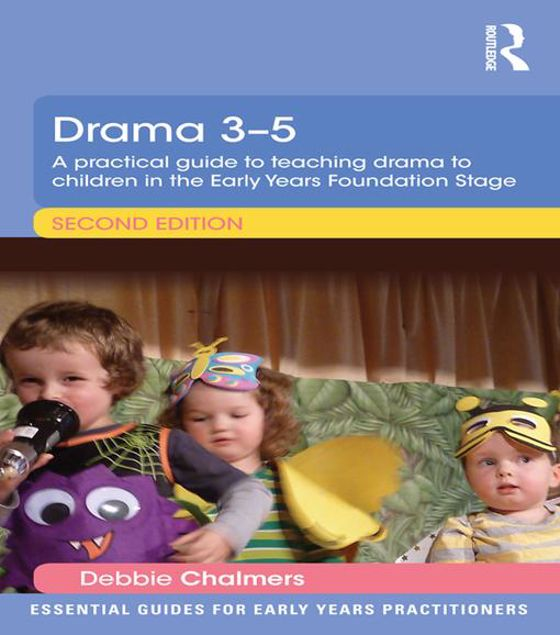 Picture of Drama 3-5: A practical guide to teaching drama to children in the Early Years Foundation Stage