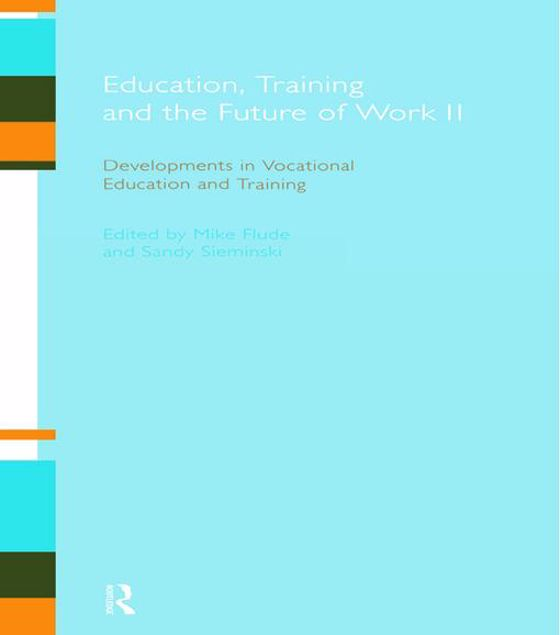 Picture of Education, Training and the Future of Work II: Developments in Vocational Education and Training