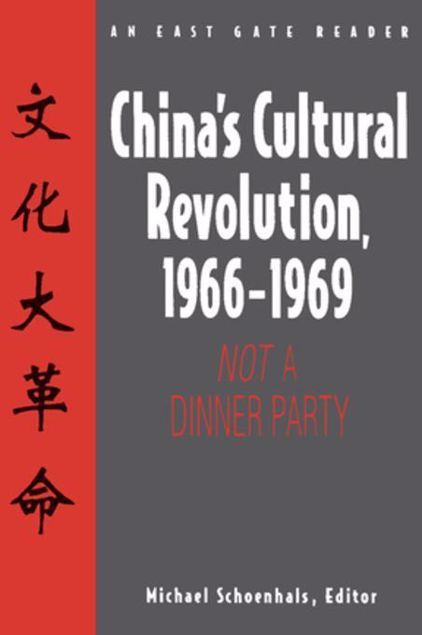 Picture of China's Cultural Revolution, 1966-69: Not a Dinner Party: Not a Dinner Party