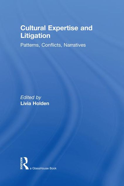 Picture of Cultural Expertise and Litigation: Patterns, Conflicts, Narratives