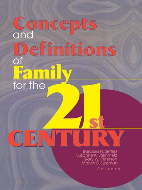 Picture of Concepts and Definitions of Family for the 21st Century