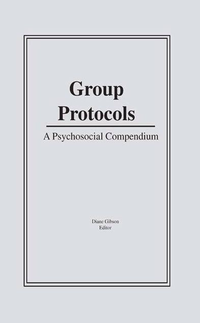 Picture of Group Protocols: A Psychosocial Compendium