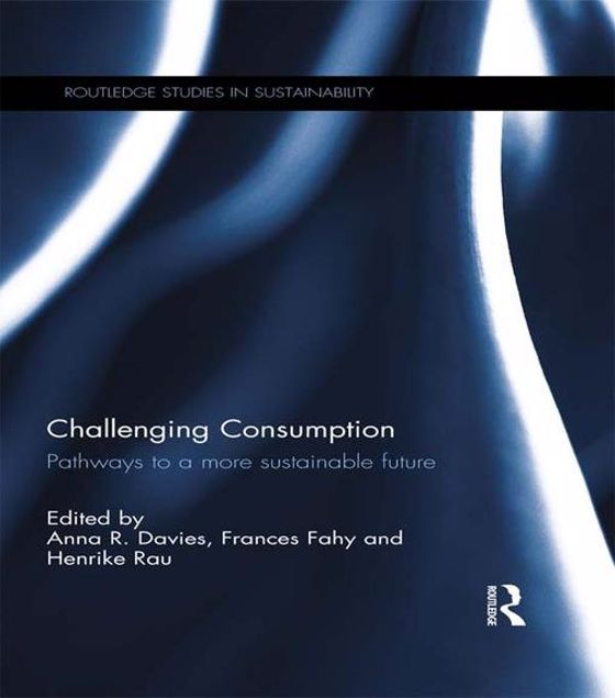 Picture of Challenging Consumption: Pathways to a more Sustainable Future