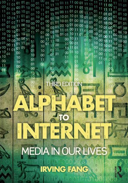 Picture of Alphabet to Internet: Media in Our Lives
