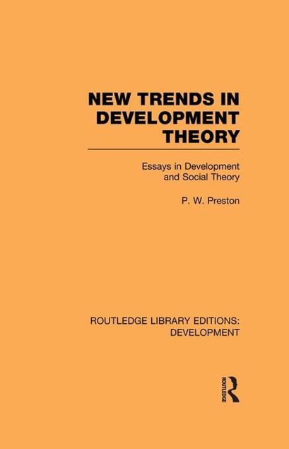 Picture of New Trends in Development Theory: Essays in Development and Social Theory