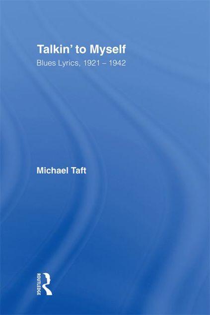Picture of Talkin' to Myself: Blues Lyrics, 1921-1942
