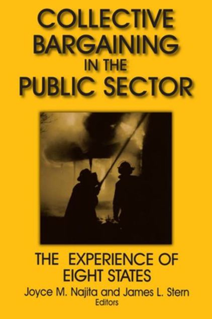 Picture of Collective Bargaining in the Public Sector: The Experience of Eight States: The Experience of Eight States
