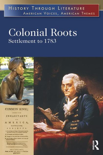 Picture of Colonial Roots: Settlement to 1783: Settlement to 1783