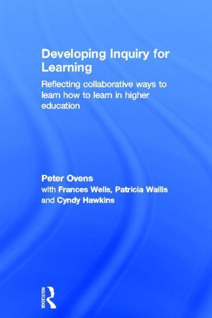 Picture of Developing Inquiry for Learning: Reflecting Collaborative Ways to Learn How to Learn in Higher Education