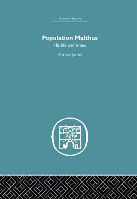 Picture of Population Malthus: His Life and Times