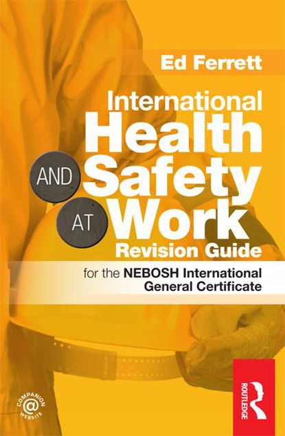Picture of International Health & Safety at Work Revision Guide: for the NEBOSH International General Certificate