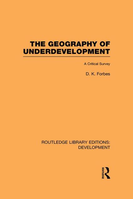 Picture of The Geography of Underdevelopment: A Critical Survey