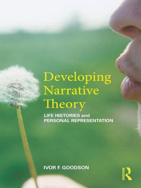Picture of Developing Narrative Theory: Life Histories and Personal Representation