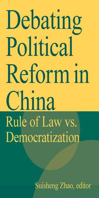 Picture of Debating Political Reform in China: Rule of Law vs. Democratization: Rule of Law vs. Democratization