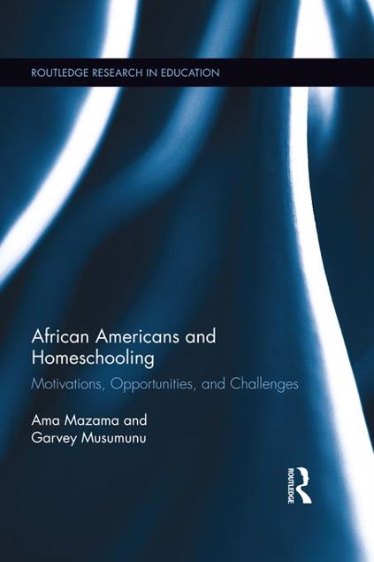 Picture of African Americans and Homeschooling: Motivations, Opportunities and Challenges