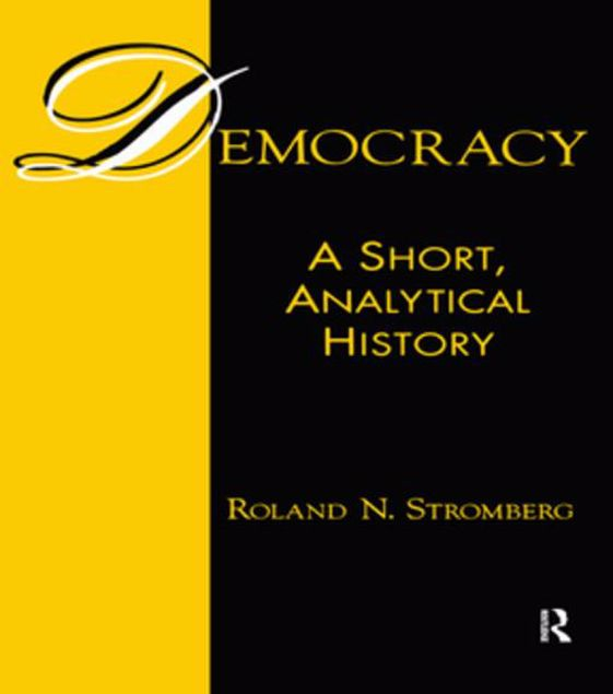 Picture of Democracy: A Short, Analytical History: A Short, Analytical History