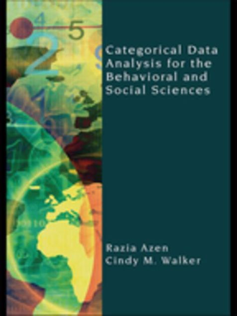 Picture of Categorical Data Analysis for the Behavioral and Social Sciences