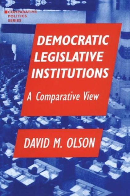 Picture of Democratic Legislative Institutions: A Comparative View: A Comparative View
