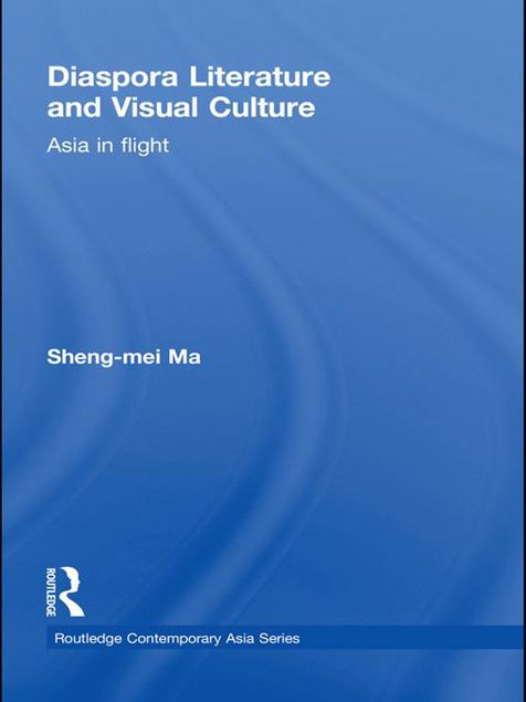 Picture of Diaspora Literature and Visual Culture: Asia in Flight