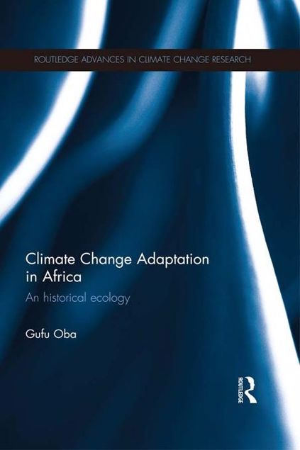 Picture of Climate Change Adaptation in Africa: An Historical Ecology