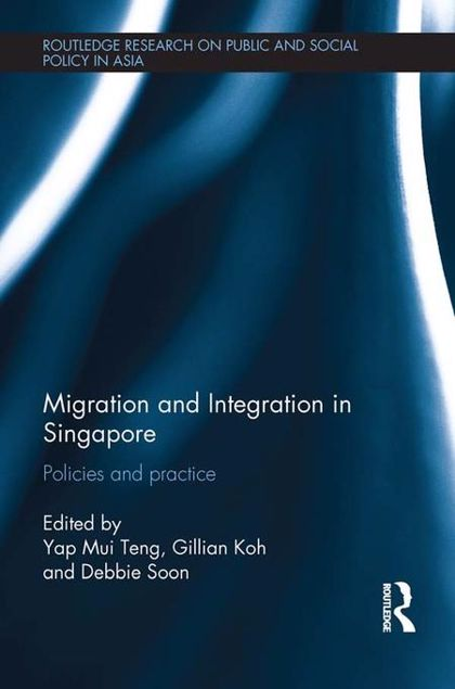 Picture of Migration and Integration in Singapore: Policies and Practice