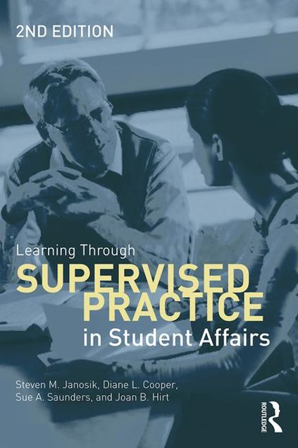 Picture of Learning Through Supervised Practice in Student Affairs