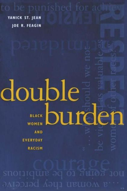 Picture of Double Burden: Black Women and Everyday Racism: Black Women and Everyday Racism