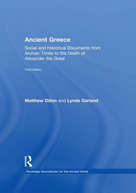 Picture of Ancient Greece: Social and Historical Documents from Archaic Times to the Death of Alexander