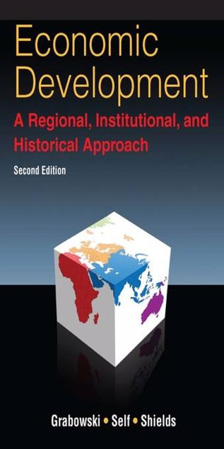 Picture of Economic Development: A Regional, Institutional, and Historical Approach: A Regional, Institutional and Historical Approach
