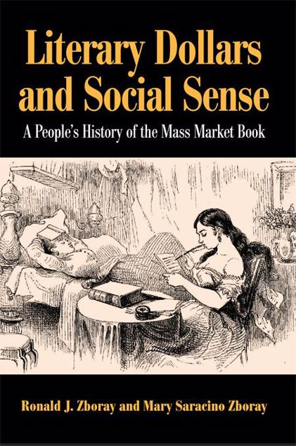 Picture of Literary Dollars and Social Sense: A People's History of the Mass Market Book
