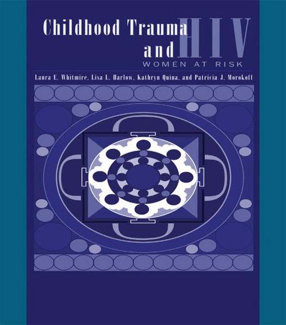 Picture of Child Trauma And HIV Risk Behaviour In Women: A Multivariate Mediational Model