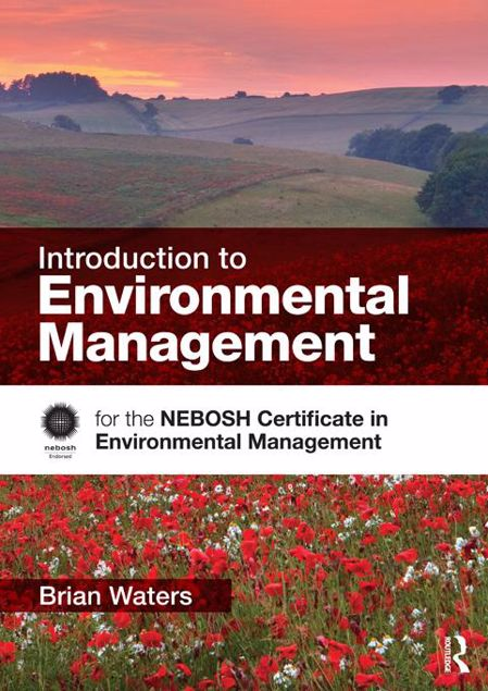 Picture of Introduction to Environmental Management: for the NEBOSH Certificate in Environmental Management