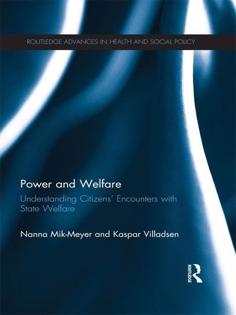 Picture of Power, Citizenship and Social Welfare: Understanding Citizens' Encounters with State Welfare
