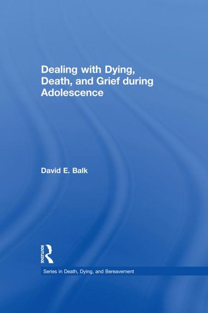 Picture of Dealing with Dying, Death, and Grief during Adolescence